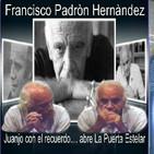 """Paco Padrón, recordando-La Puerta Estelar, """"LA LUZ DEL VERANO""""-30-07-2017"""