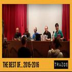 Trazos 21/08/16: Best Of 2015-2016... Trazos