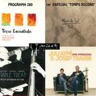 Programa 289: Maio de Sal; Barcelona Percussion Project; Triple Treat i Juli Aymí & Josep Traver, 14_6_17