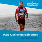 #35 Carreras extremas con @Ultramanu