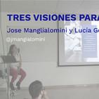 Tres visiones para un coach - Jose Manglialomini y Lucía González