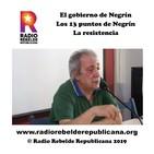 El gobierno de Negrín, los 13 puntos de Negrín y la resistencia
