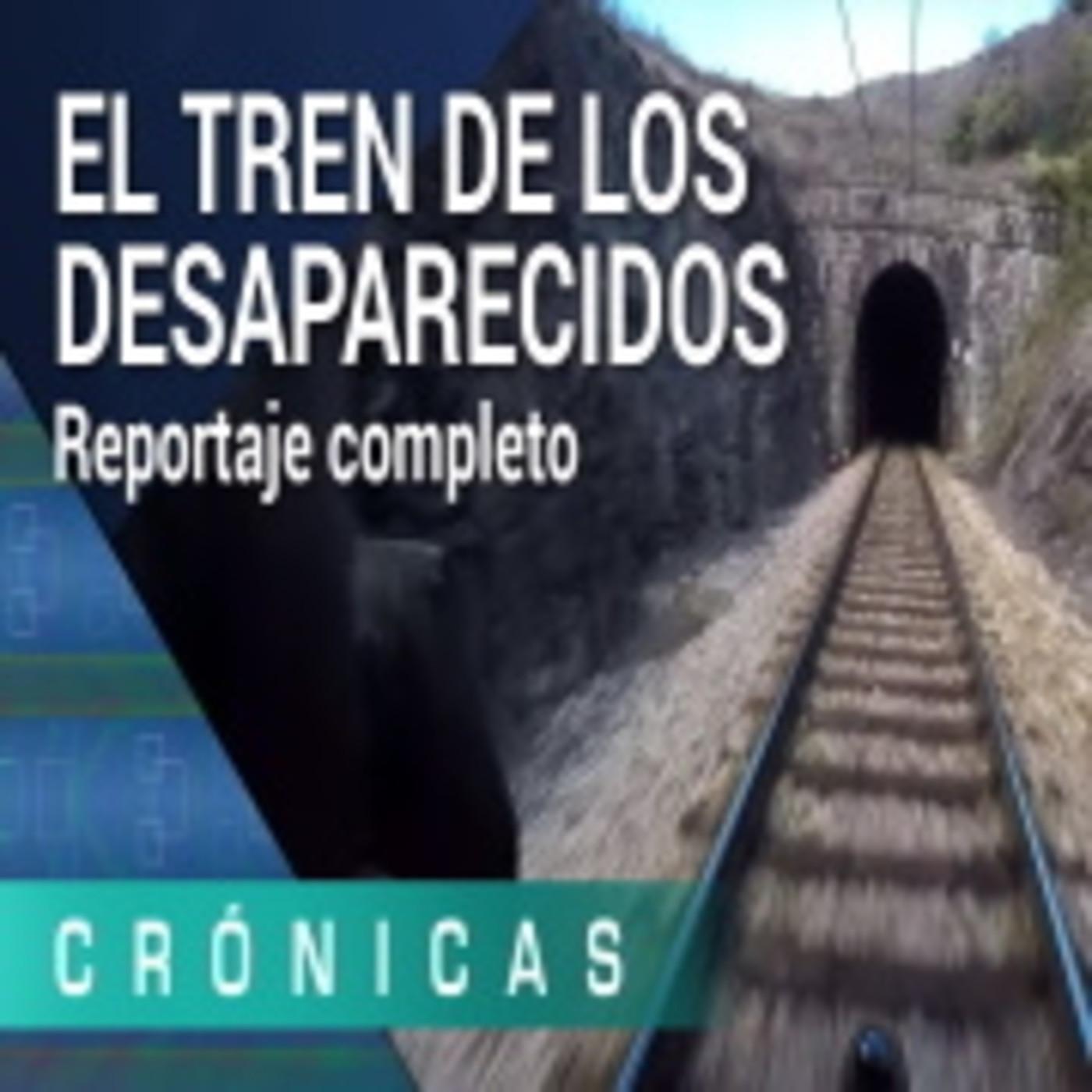 El tren de los desaparecidos'