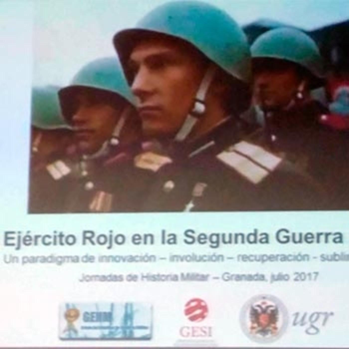 H files 29 - Conferencia El Ejército Rojo en la IIGM, un paradigma de innovación-involución-recuperación-sublimación