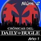 Spiderman: Crónicas del Daily Bugle 2. Los Juguetes del Terrible Chapucero.