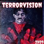 TERRORVISIÓN - 2X09 - viral,manos y phenomena