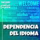 Enfermo por los juegos 15 - Dependencia del idioma