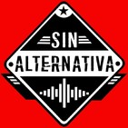 Sin Alternativa Programa 24 (28-10-2019)