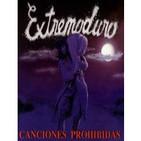 """EXTREMODURO """"Canciones Prohibidas"""""""