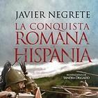 La conquista romana de Hispania 2/2 (Voz humana)