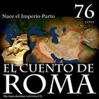 Episodio 76 – Nace el Imperio Parto