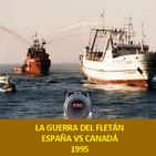 NdG #90 La Guerra del Fletán España vs Canadá 1995