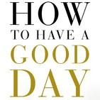 123 - Como Tener un Día Fantástico (Transforma Tu Vida y Tu Trabajo)