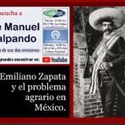 Emiliano Zapata y el problema agrario en México.