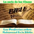 Clase 32, Las profecías sobre Muhámmad En la Biblia 32 170910, Sheij Qomi