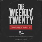 The Weekly Twenty #084