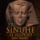 20-Sinuhé el Egipcio: La jornada del falso rey