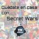 ZNP #Quedateencasa - Secret Wars (2015), de Jonathan Hickman y Esad Ribic