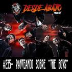 """D.A. 235- Ranteando sobre """"The Boys"""" V 4.0"""