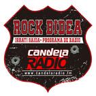 136. ROCK BIDEA - Candela Radio, www.candelaradio.fm - 27 - 02 - 2020