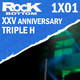 25 Aniversario de la carrera de Triple H | The Rock Bottom 1x01
