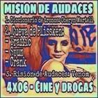 4x06 - Mision de Audaces - Cine y Drogas (Vol. 1)