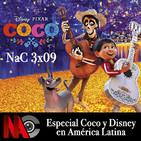 NaC 3x09: Especial Coco y Disney en América Latina