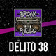 Bronx Radio - Delito 38 (Especial St. Valentine)