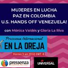 Mujeres en lucha, paz en Colombia y U.S. Hands Off Venezuela! en Pressenza En La Oreja - 15/03/2019