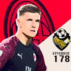Ep 178: La Crisis del AC Milan, la lucha por el Scudetto en Italia.
