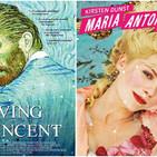 Episodio 16. De Loving Vincent a Maria Antonieta