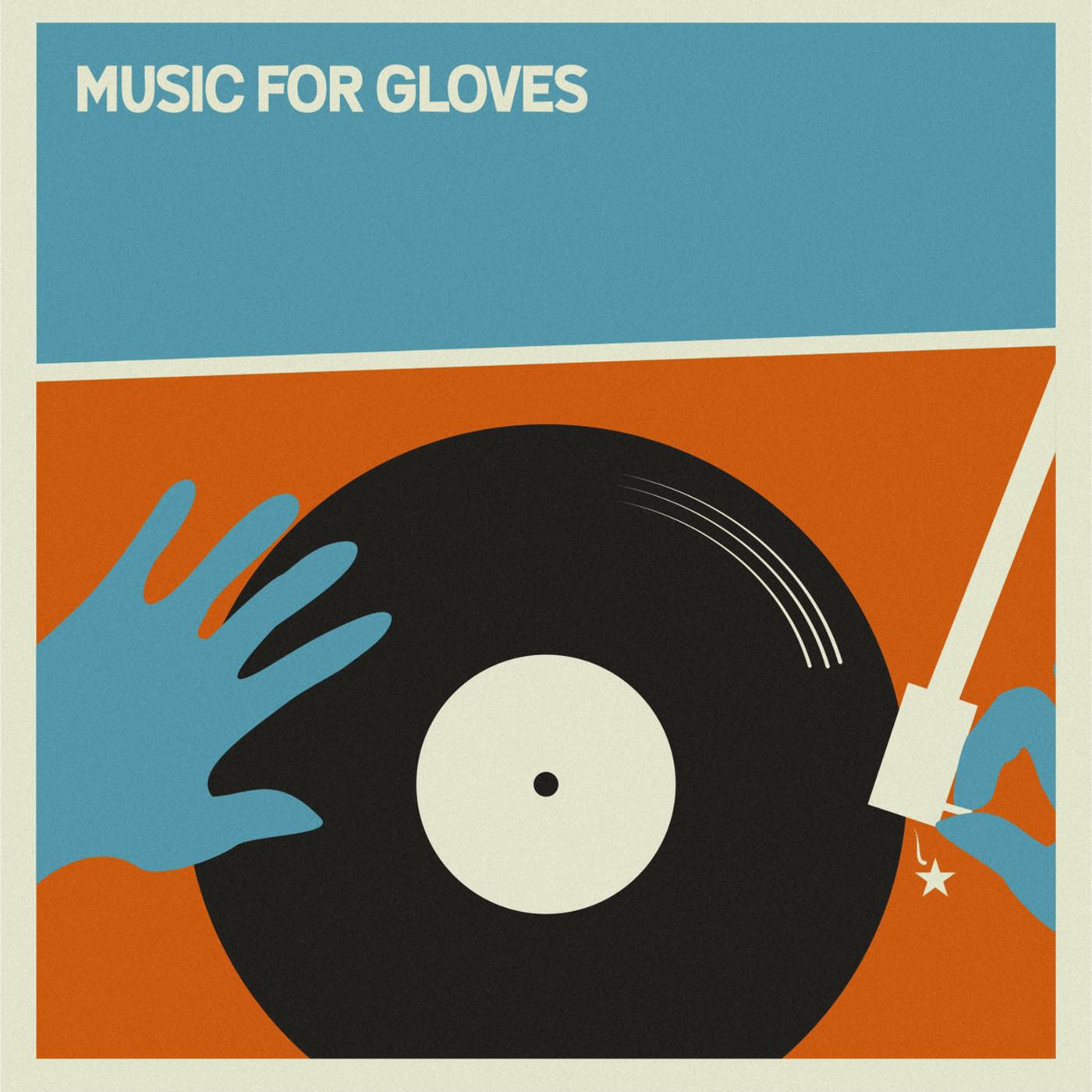 Music for gloves, guantes por canciones (10/04/2020)