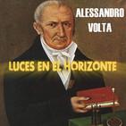 Luces en el Horizonte: ALESSANDRO VOLTA