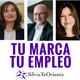 #SilviaTeOrienta #TuMarcaTuEmpleo
