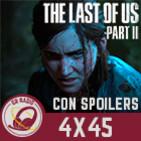 GR (4X45) The Last Of Us Parte II A DEBATE (SPOILERS)