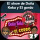 El Show de Doña Keka y el Gordo - Lunes 24, Septiembre 2018