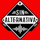 Sin Alternativa Programa 25 (04-11-2019)