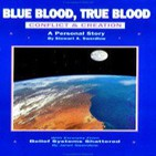 Sangre Azul, Sangre Verdadera: Conflicto y Creación 9-10-11-15-17 d17 - Stewart A. Swerdlow