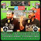 El podcast de los balagardones # 11 metal en zacatecas