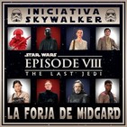 LFDM 2x12 - Star Wars: Ep VIII - Los últimos Jedi - #IniciativaSkywalker #12
