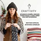 Episodio 8: Diseño, crochet, competencia y como tener una Santapazienzia.