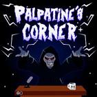 Palpatine's Corner Ep. 13 - Ahsoka en varios nuevos proyectos de Star Wars, Nadie quiere una secuela de SOLO, MCU y más