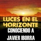 Conociendo a Javier Iborra - Luces en el Horizonte