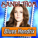 SANDI THOM · by Blues Hendrix