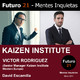 VICTOR RODRIGUEZ (KAIZEN INSTITUTE WESTERN EUROPE) / Futuro 21 – Mentes Inquietas / David Escamilla