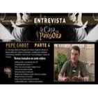 Entrevista a Pepe Cabot - 4ª