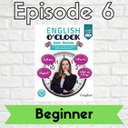 English o'clock 2.0 - Beginner Episode 6 (11.03.2020)