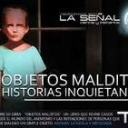 La Señal T3 | 75 | Objetos Malditos -historias paranormales- (con Javier Arries) 12/10/2017