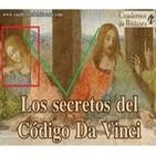 Especial Cuadernos de Bitácora: Los secretos del Código Da Vinci