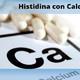 Nutribella - HISTIDINA CON CALCIO ORGÁNICO